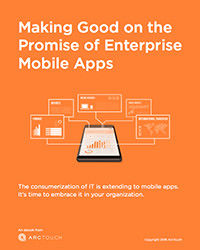 Making good on the promise of enterprise mobile apps ebook